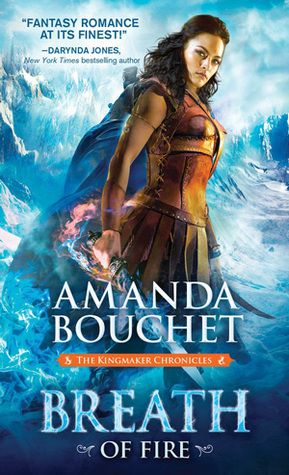 Breath of Fire (Kingmaker Chronicles, #2) by Amanda Bouchet