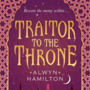{Waiting on Wednesday} Traitor to the Throne by Alwyn Hamilton