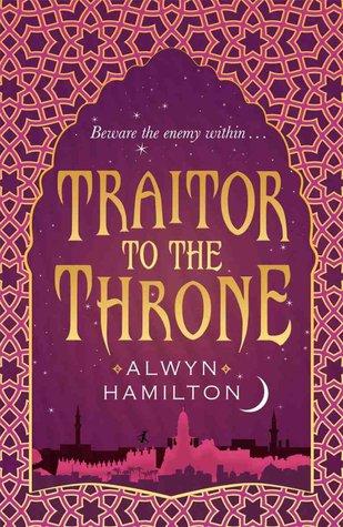 {Waiting on Wednesday} Traitor to the Throne by Alwyn Hamilton