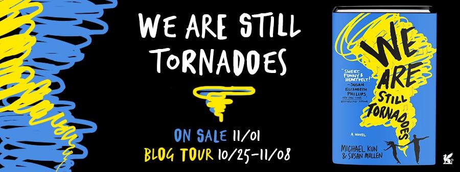 {Blog Tour ~ Review} We Are Still Tornadoes by Michael Kun & Susan Mullen