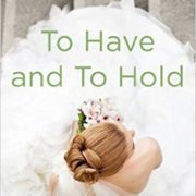 {Liza Reviews} To Have and to Hold by Lauren Layne