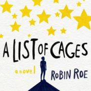 Bee Reviews A LIST OF CAGES by Robin Roe // Boring at First, Then Intense AF