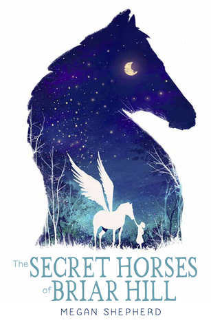 The Secret Horses of Briar Hill