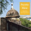 Liza's Top Ten Things to Know About Puerto Rico