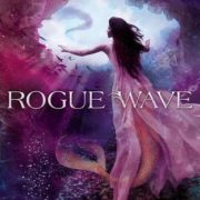 {Effie Reviews} Rogue Wave by Jennifer Donnelly