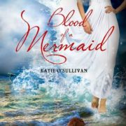 {Effie Reviews} Blood of a Mermaid by Katie O'Sullivan