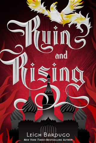 {Effie Reviews} Ruin and Rising by Leigh Bardugo