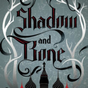 {Effie Reviews} Shadow and Bone by Leigh Bardugo