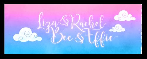 Bee, Liza, Effie & Rachel