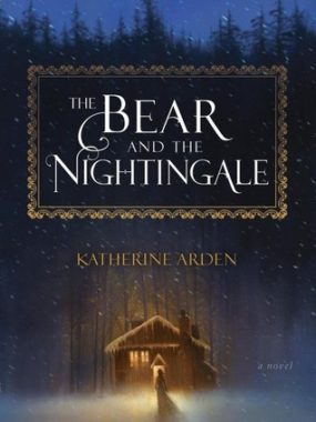 {Leah Reviews} The Bear and the Nightingale by Katherine Arden