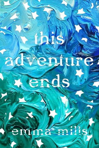 Bee Reviews THIS ADVENTURE ENDS by Emma Mills // Awesome Friendships & Best Dad Ever