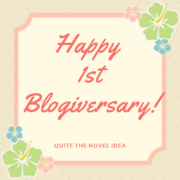 Quite The Novel Idea is 1 Year Old! So Here's a Giveaway!