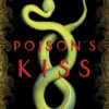 {Leah Reviews} Poison's Kiss by Breeana Shields