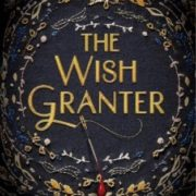 Bee Reviews THE WISH GRANTER by C.J. Redwine // Great At First… Then Not So Much