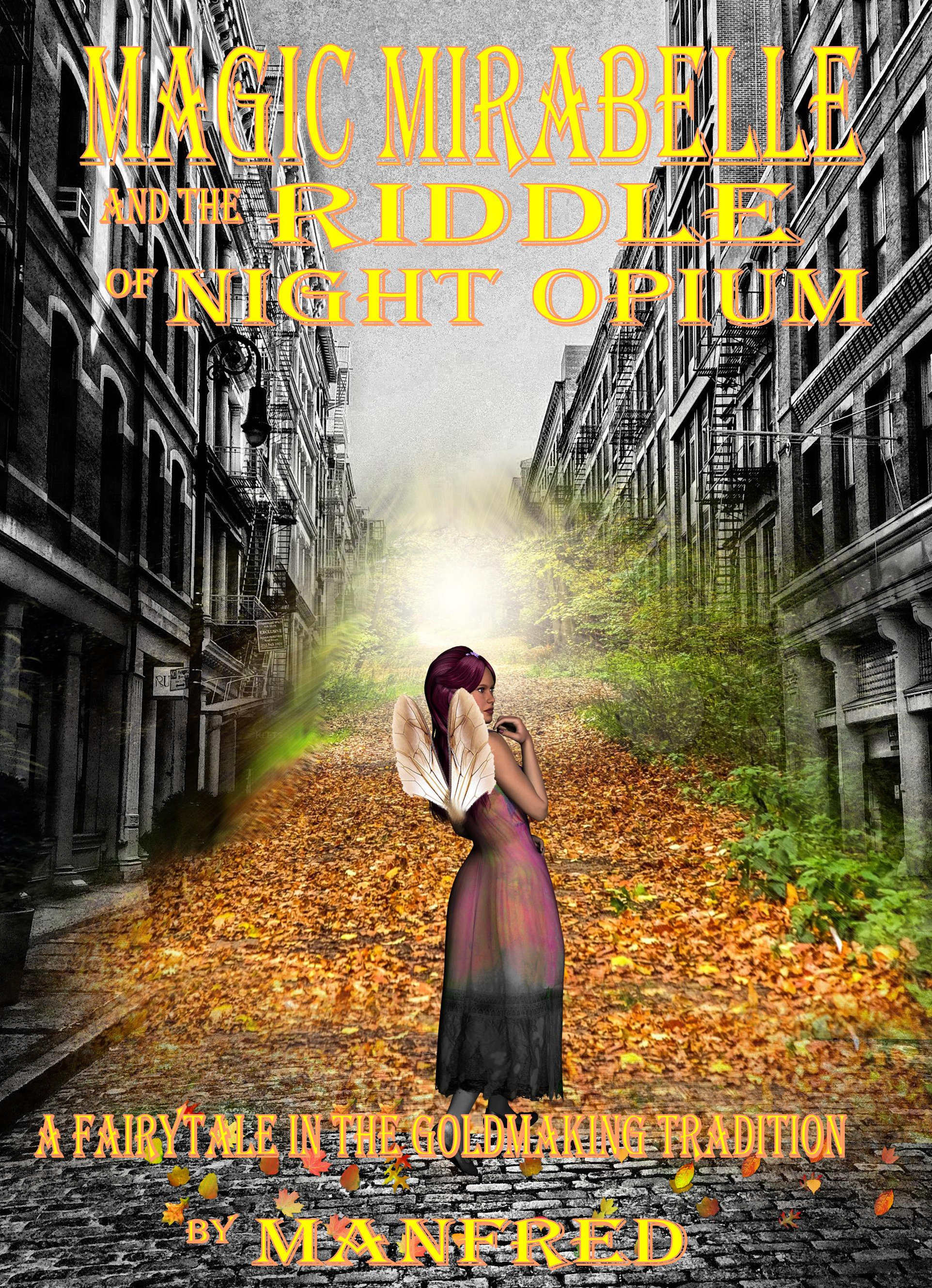 Magic Mirabelle and the Riddle of the Night Opium