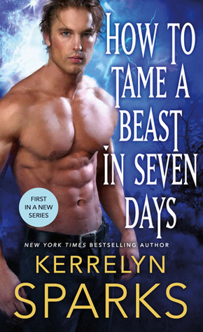 {Effie Reviews} How to Tame a Beast in Seven Days by Kerrelyn Sparks