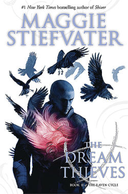 {Effie Reviews} The Dream Thieves by Maggie Stiefvater