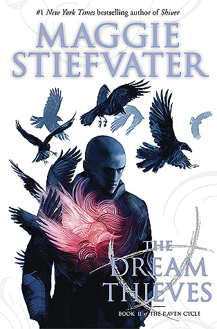 The Dream Thieves by Maggie Stiefvater