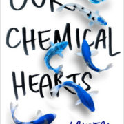 {Leah Reviews} Our Chemical Hearts by Krystal Sutherland