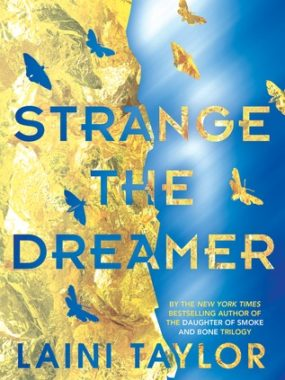 {Blog Tour and Review} Strange the Dreamer by Laini Taylor