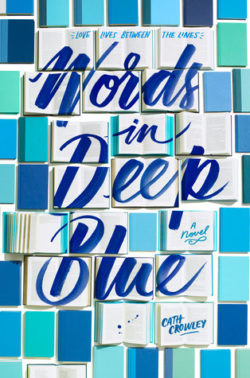 {Liza Reviews} Words in Deep Blue by Cath Crowley
