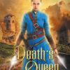 {Effie Reviews} Death's Queen by Janael Falor