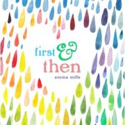 {Leah Reviews} First & Then by Emma Mills