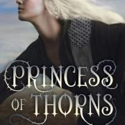 {Liza Reviews} Princess of Thorns by Stacey Jay