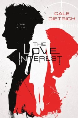 {Blog Tour} The Love Interest by Cale Dietrich