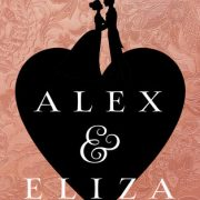 {Blog Tour} Alex & Eliza by Melissa de la Cruz