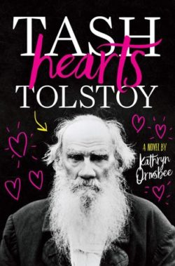 Bee Reviews TASH HEARTS TOLSTOY by Kathryn Ormsbee