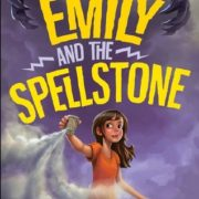 Bee Reviews EMILY AND THE SPELLSTONE by Michael Rubens
