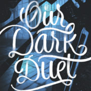 {Leah Reviews} Our Dark Duet by Victoria Schwab