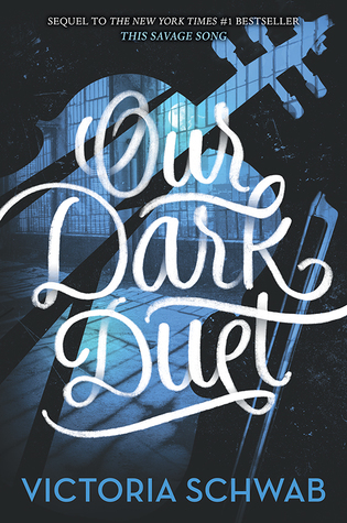 {Leah Reviews} Our Dark Duet by Victoria Schwab
