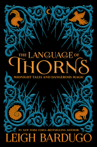 {Leah Reviews} The Language of Thorns by Leigh Bardugo