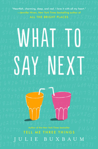 {Liza Reviews} What to Say Next by Julie Buxbaum