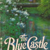 {Liza Reviews} The Blue Castle by L.M. Montgomery
