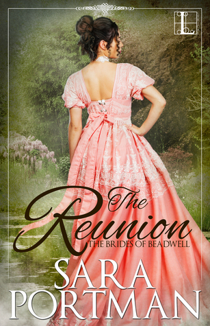 The Reunion (Brides of Beadwell, #1) by Sara Portman