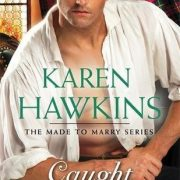{Liza Reviews} Caught by the Scott by Karen Hawkins