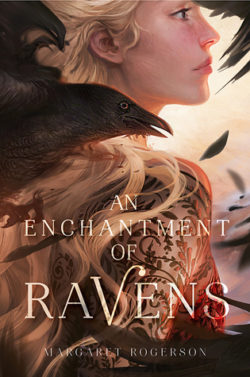 {Leah Reviews} An Enchantment of Ravens by Margaret Rogerson