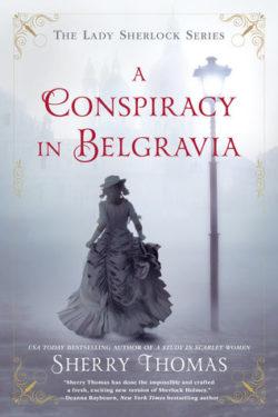 {Liza Reviews} A Conspiracy in Belgravia by Sherry Thomas