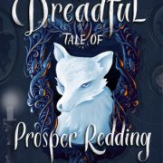 {Leah's Scary Review} The Dreadful Tale of Prosper Redding by Alexandra Bracken
