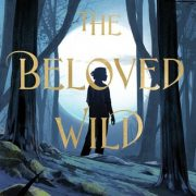 {Blog Tour and Review} The Beloved Wild by Melissa Ostrom