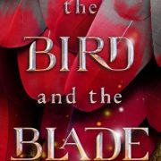 {Waiting on Wednesday} The Bird and the Blade and Isle of Blood and Stone