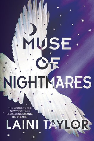 Muse of Nightmares (Strange the Dreamer, #2) by Laini Taylor