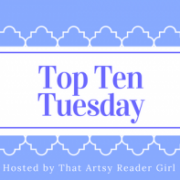 {Top Ten Tuesday} Recent TBR Additions (Or, How Goodreads Got Me Again)