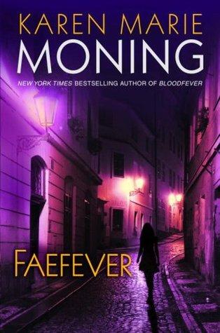 Faefever (Fever, #3) by Karen Marie Moning