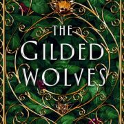 {Leah Reviews} The Gilded Wolves by Roshani Chokshi