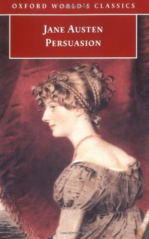 Persuasion by Jane Austen, James Kinsley, Deidre Shauna Lynch