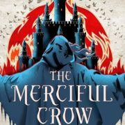 {Can't Wait Wednesday} The Merciful Crow